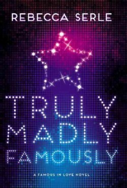 Truly Madly Famously (Paperback)