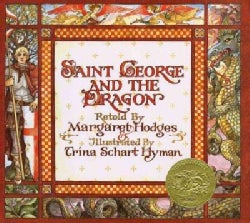 Saint George and the Dragon: A Golden Legend (Hardcover)