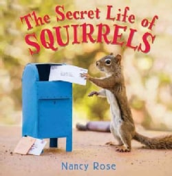 The Secret Life of Squirrels (Hardcover)