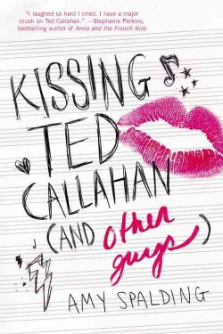 Kissing Ted Callahan (and other guys) (Hardcover)
