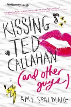 Kissing Ted Callahan and Other Guys (Paperback)