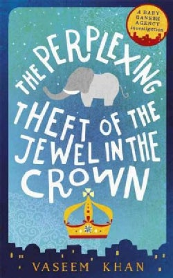 The Perplexing Theft of the Jewel in the Crown (Paperback)