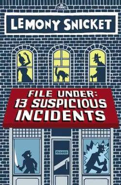 File Under: 13 Suspicious Incidents (Paperback)