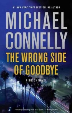 The Wrong Side of Goodbye (Hardcover)