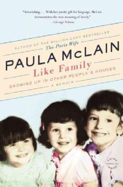 Like Family: Growing Up in Other People's Houses (Paperback)