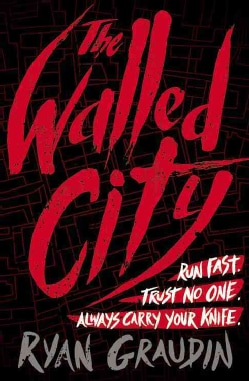 The Walled City (Hardcover)