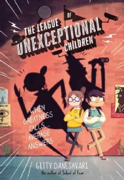 The League of Unexceptional Children (Hardcover)