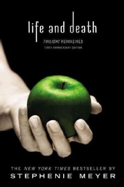 Life and Death: Twilight Reimagined (Paperback)