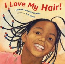 I Love My Hair! (Paperback)