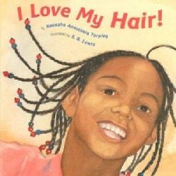 I Love My Hair (Board book)