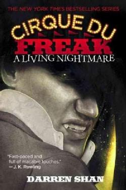 Cirque Du Freak: A living Nightmare (Paperback)