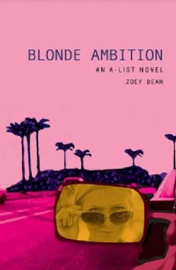 Blonde Ambition: An A-list Novel (Paperback)