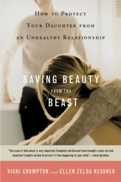 Saving Beauty from the Beast: How to Protect Your Daughter from an Unhealthy Relationship (Paperback)