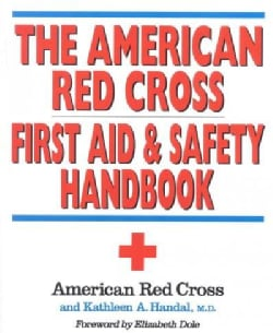 The American Red Cross First Aid and Safety Handbook (Paperback)