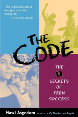 The Code: The 5 Secrets to Teen Success (Paperback)