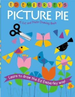 Ed Emberley's Picture Pie: A Cut And Paste Drawing Book (Paperback)