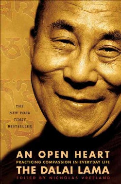 An Open Heart: Practicing Compassion in Everyday Life (Paperback)