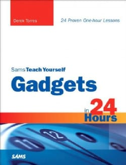 Sams Teach Yourself Gadgets in 24 Hours (Paperback)