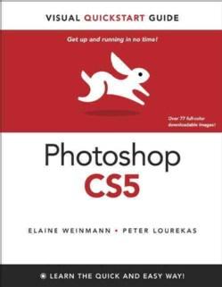 Photoshop CS5 for Windows and Macintosh: Visual QuickStart Guide (Paperback)