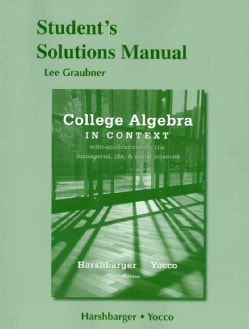 College Algebra in Context: With Applications for the Managerial, Life, and Social Sciences (Paperback)