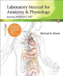 Anatomy & Physiology Featuring Martini Art: Pig Version (Paperback)