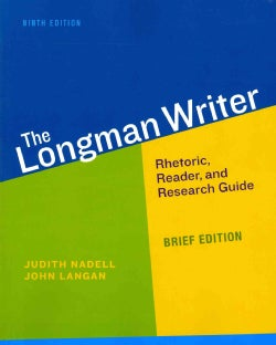 The Longman Writer: Rhetoric, Reader, and Research Guide (Paperback)