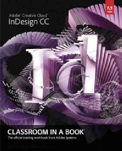 Adobe InDesign CC: Classroom in a Book