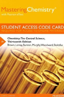 Chemistry MasteringChemistry With Pearson Etext Passcode: The Central Science (Other merchandise)