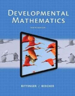 Developmental Mathematics: College Mathematics and Introductory Algebra (Paperback)