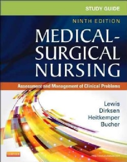 Study Guide for Medical-Surgical Nursing: Assessment and Management of Clinical Problems (Paperback)