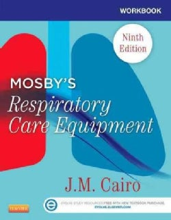 Mosby's Respiratory Care Equipment (Paperback)