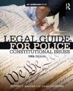Legal Guide for Police: Constitutional Issues (Paperback)