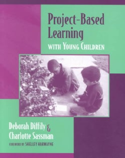Project-Based Learning With Young Children (Paperback)