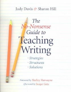 The No-nonsense Guide to Teaching Writing: Strategies, Structures, and Solutions (Paperback)