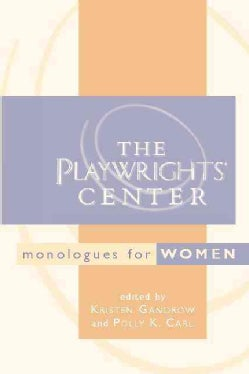 The Playwrights' Center Monologues for Women (Paperback)