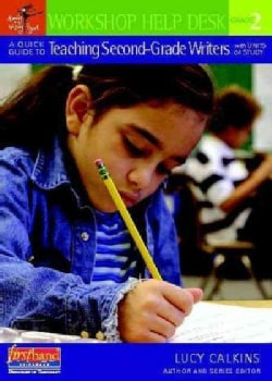 A Quick Guide to Teaching Second-grade Writers With Units of Study (Paperback)