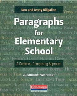 Paragraphs for Elementary School: A Sentence-Composing Approach (Paperback)