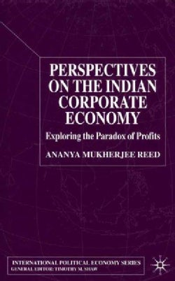 Perspectives on the Indian Corporate Economy: Exploring the Paradox of Profits (Hardcover)