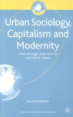 Urban Sociology, Capitalism and Modernity (Paperback)