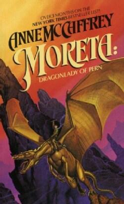 Moreta: Dragonlady of Pern (Paperback)