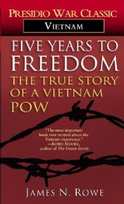 Five Years to Freedom: The True Story of a Vietnam Pow (Paperback)
