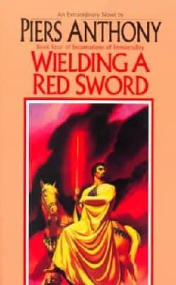 Wielding a Red Sword (Paperback)