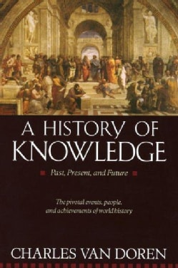 A History of Knowledge: Past, Present and Future (Paperback)