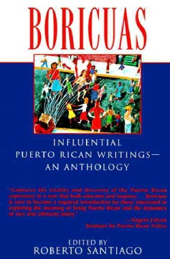 Boricuas: Influential Puerto Rican Writings-An Anthology (Paperback)