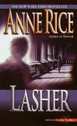 Lasher: Lives of the Mayfair Witches (Paperback)
