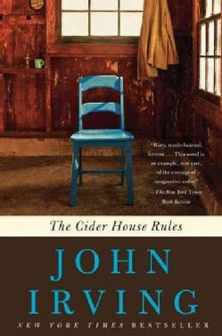 The Cider House Rules: A Novel (Paperback)