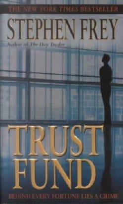 Trust Fund (Paperback)