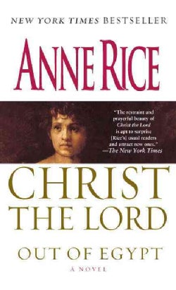 Christ the Lord: Out of Egypt (Paperback)