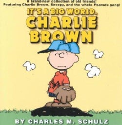 It's a Big World, Charlie Brown (Paperback)
