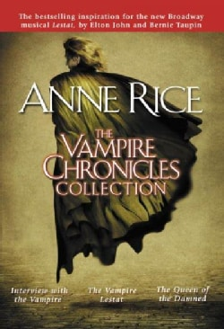The Vampire Chronicles Collection: Interview With the Vampire/Vampire Lestat/Queen of the Damned (Paperback)